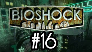 BioShock Walkthrough Part 16 - Irony Throughout Rapture