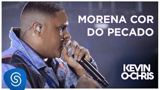 Baixar Kevin O Chris - Morena Cor Do Pecado (DVD Evoluiu) [Vídeo Oficial]