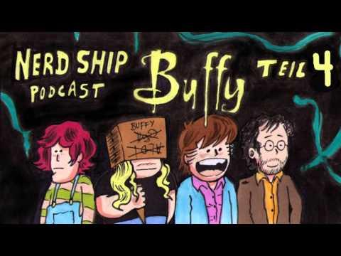 Buffy im Bann der Dämonen Teil 4 - Nerd Ship #007 (Podcast)