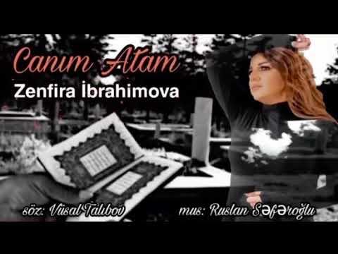 Status üçün  ataya aid qemli mahnı 2020 Zenfira İbrahimova-canım atam yeni, wats