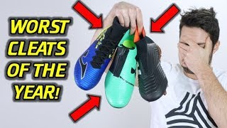 TOP 5 WORST SOCCER CLEATS OF 2017! *DON