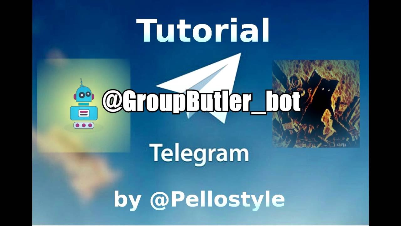 [Telegram Tutorials] Group Butler Bot - A bot to rule your chat