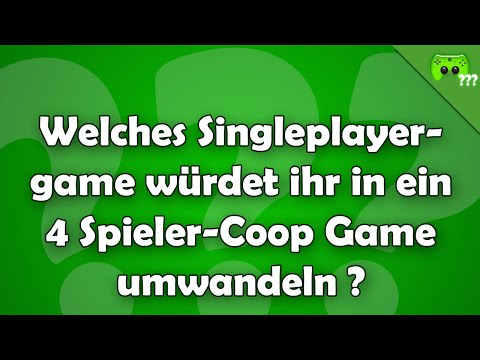 Welches Singleplayergame würdet ihr in ein 4 Spieler-Coop Game umwandeln ? - Frag PietSmiet ?!