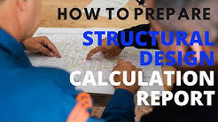 How to Prepare a Structural Design Report