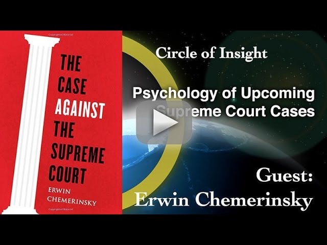 Psychology of Upcoming Supreme Court Cases