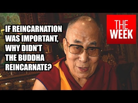The Dalai Lama On Why Reincarnation Is Not Important