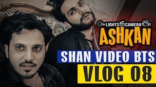 LIGHTS CAMERA ASHKAN | SHAN VIDEO | Karachi Vynz BTS | VLOG 08 | Mansoor Qureshi MAANi