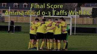 Ammaford FC v Taffs Well FC - 30th November 2019