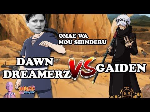GRANDE GUERRA NINJA - DD vs GAIDEN(SMY VS LAW?!?!?)