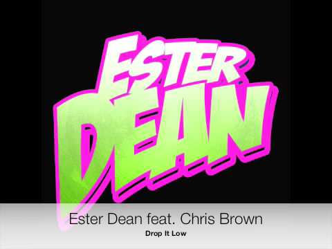 Ester Dean feat Chris Brown  Drop It Low