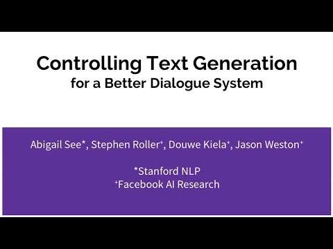 TextXD2018 - See - Controlling text generation for a better chatbot