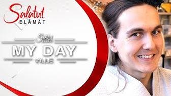 Villen My Day |Salatut elämät
