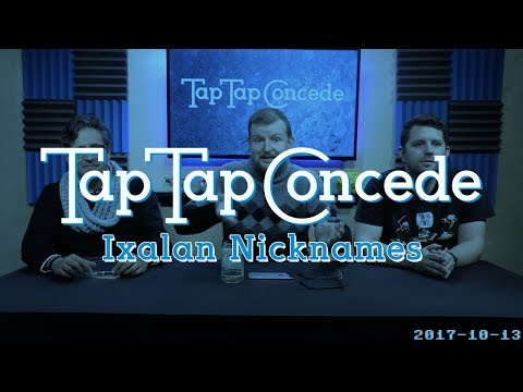 TTC 192 - Ixalan Nickname Episode