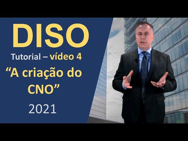 04 - A criação do CNO