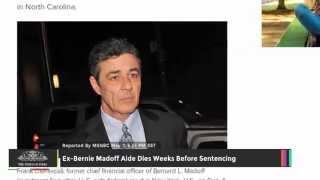 Ex-Bernie Madoff Aide Dies Weeks Before Sentencing