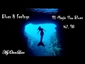 Blues Feelings 10 Magic Slow Blues Vol 18 mp3