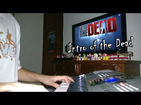 Into the Dead - Theme Song (Intro of the Dead - Arr. Thiago Pires)