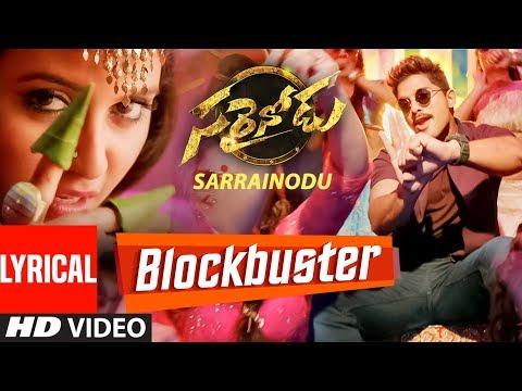 "BLOCKBUSTER Video Song With Lyrics || ""Sarrainodu"" || Allu Arjun, Rakul Preet || Telugu Songs 2016"