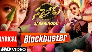 "BLOCKBUSTER Video Song With Lyrics || ""Sarrainodu"" 