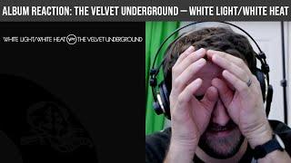 ALBUM REACTION: White Light/White Heat — The Velvet Underground