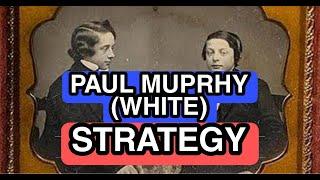 Download Cara Memenangkan Pertandingan Catur Paul Murphy Menggunakan Bidak Putih