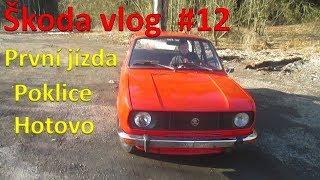 Škoda 120 vlog #12 - První jízda po 17 letech, poklice