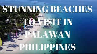 STUNNING BEACHES to Visit in PALAWAN, PHILIPPINES