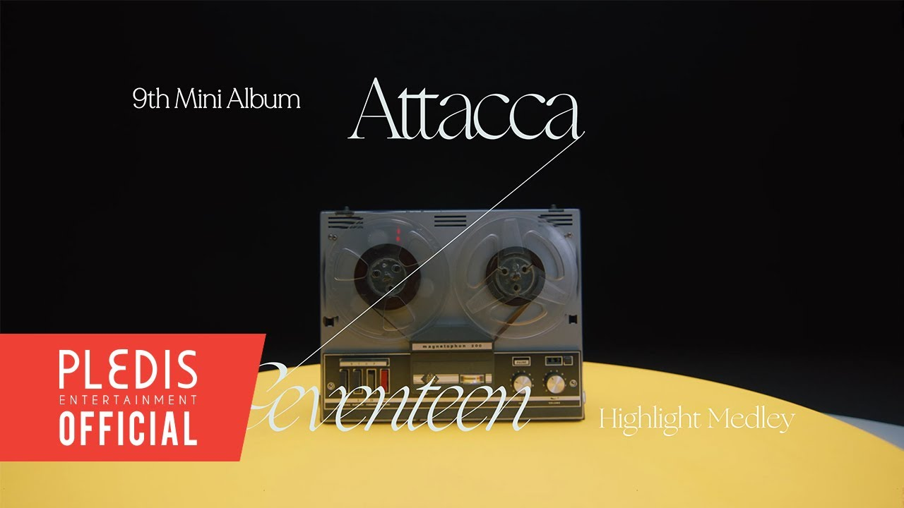 Download SEVENTEEN (세븐틴) 9th Mini Album 'Attacca' Highlight Medley