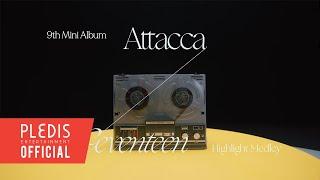 SEVENTEEN (세븐틴) 9th Mini Album 'Attacca' Highlight Medley