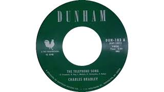 Charles Bradley - Telephone Song