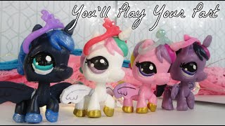 LPS: You'll Play Your Part {MLP Music Video}