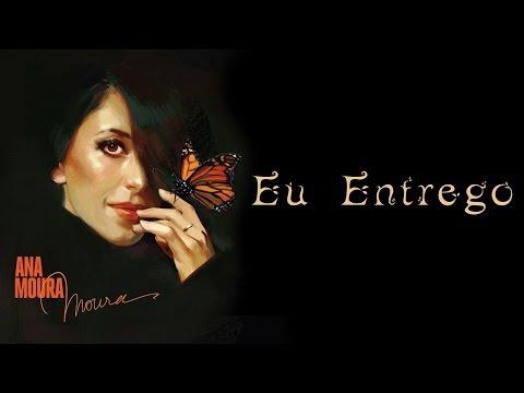 Ana Moura, feat. Omara Portuondo *Moura #6* Eu Entrego