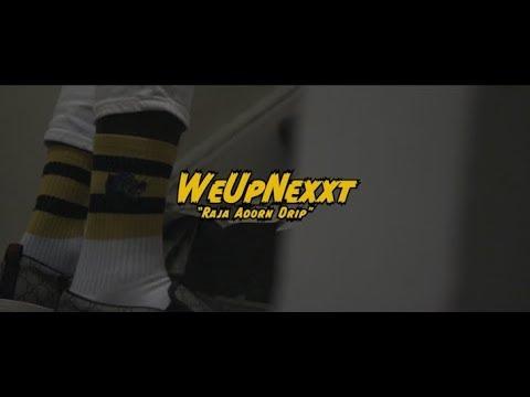 "Download WeUpNexxt ""Raja Adorn Drip"" (Official Music Video)"