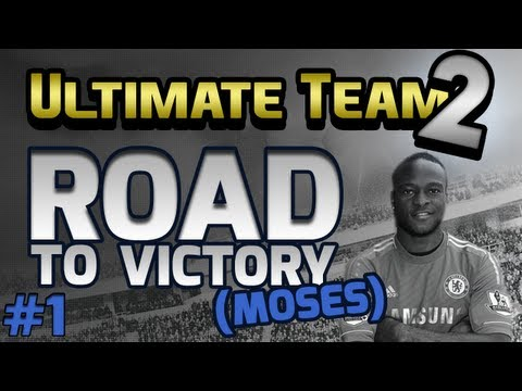 FUT | Your Ultimate Team: Road To Victory (Moses) #1