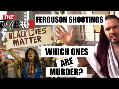 Ferguson Shootings - Which Ones Are Murder? Russell Brand The Trews (E278)