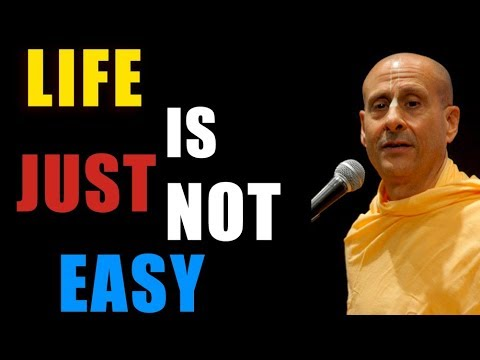 LIFE IS NOT EASY | HH RADHANATH SWAMI