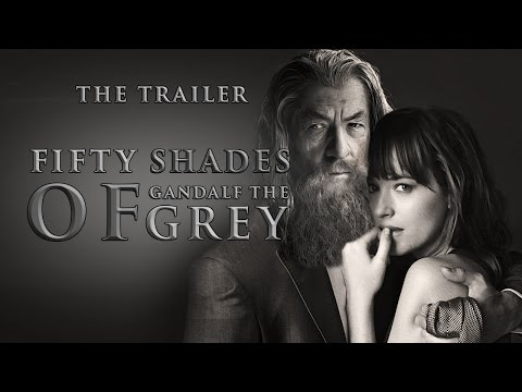 50 Shades of Gandalf the Grey - The Official Trailer - Funny Parody from YouTube · Duration:  1 minutes 43 seconds