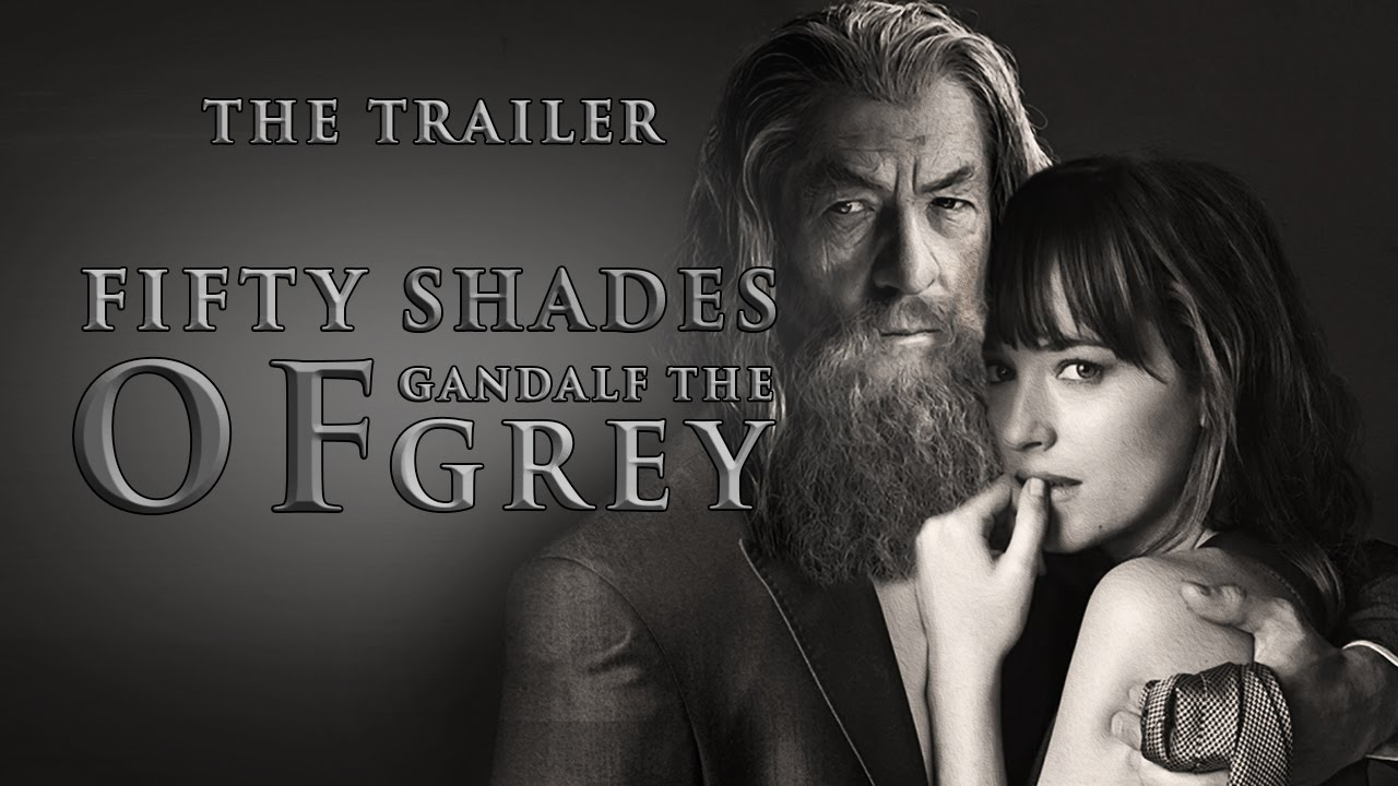 50 Shades Of Gandalf The Grey Official Trailer Funny Parody You