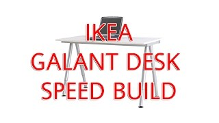 Ikea Galant Desk Speed Build & Overview