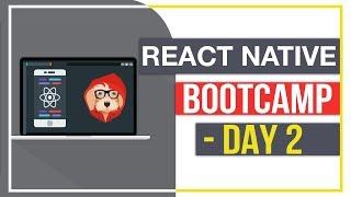 React Native Bootcamp - Day 2