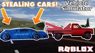 Stealing SUPER CARS in Vehicle Simulator! - Roblox Vehicle Simulator Tow Truck Trolling