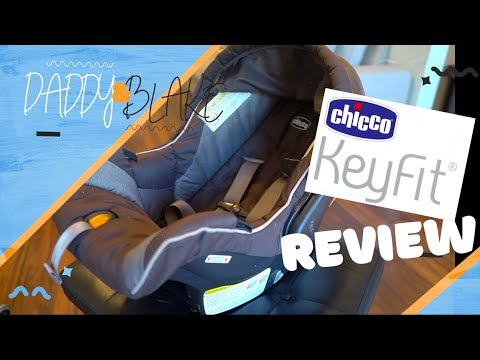 Chicco Keyfit 30 Car Seat REVIEW
