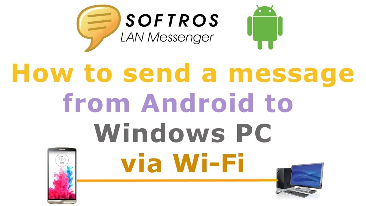How to send a message from Android smartphone to Windows PC via Wi-Fi