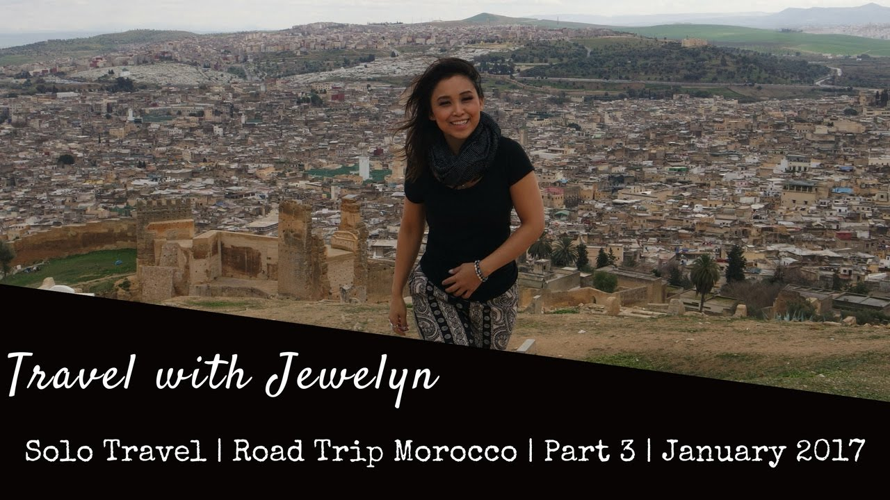 Travel with Jewelyn: Solo travel Road trip Morocco. BBQ in Zaida + Tannery in Fes