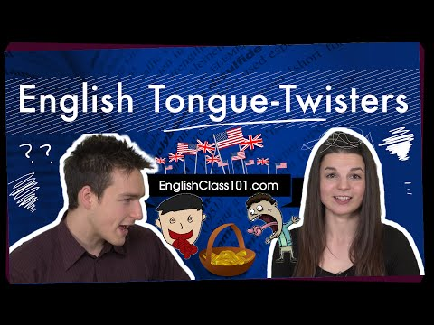 English Topics – English Tongue Twisters