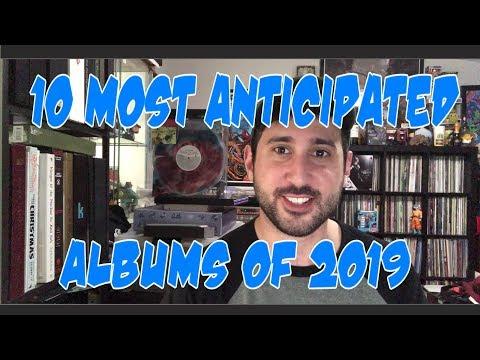 10 Most Anticipated Album Releases of 2019
