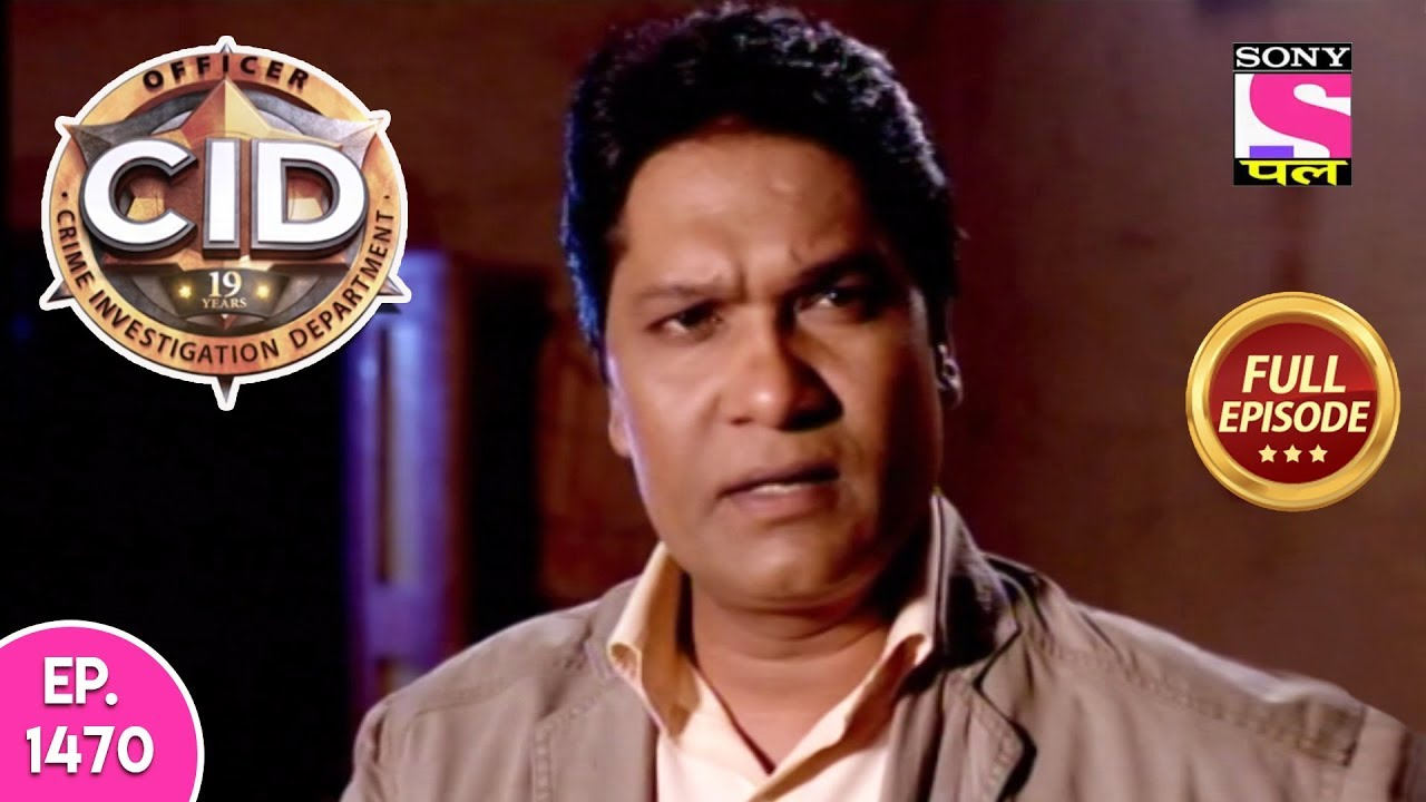95 78 MB] CID - Full Episode 1470 - 4th May, 2019, Download