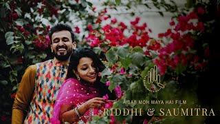 Riddhi & Saumitra | Wedding teaser | Sab moh maya hai