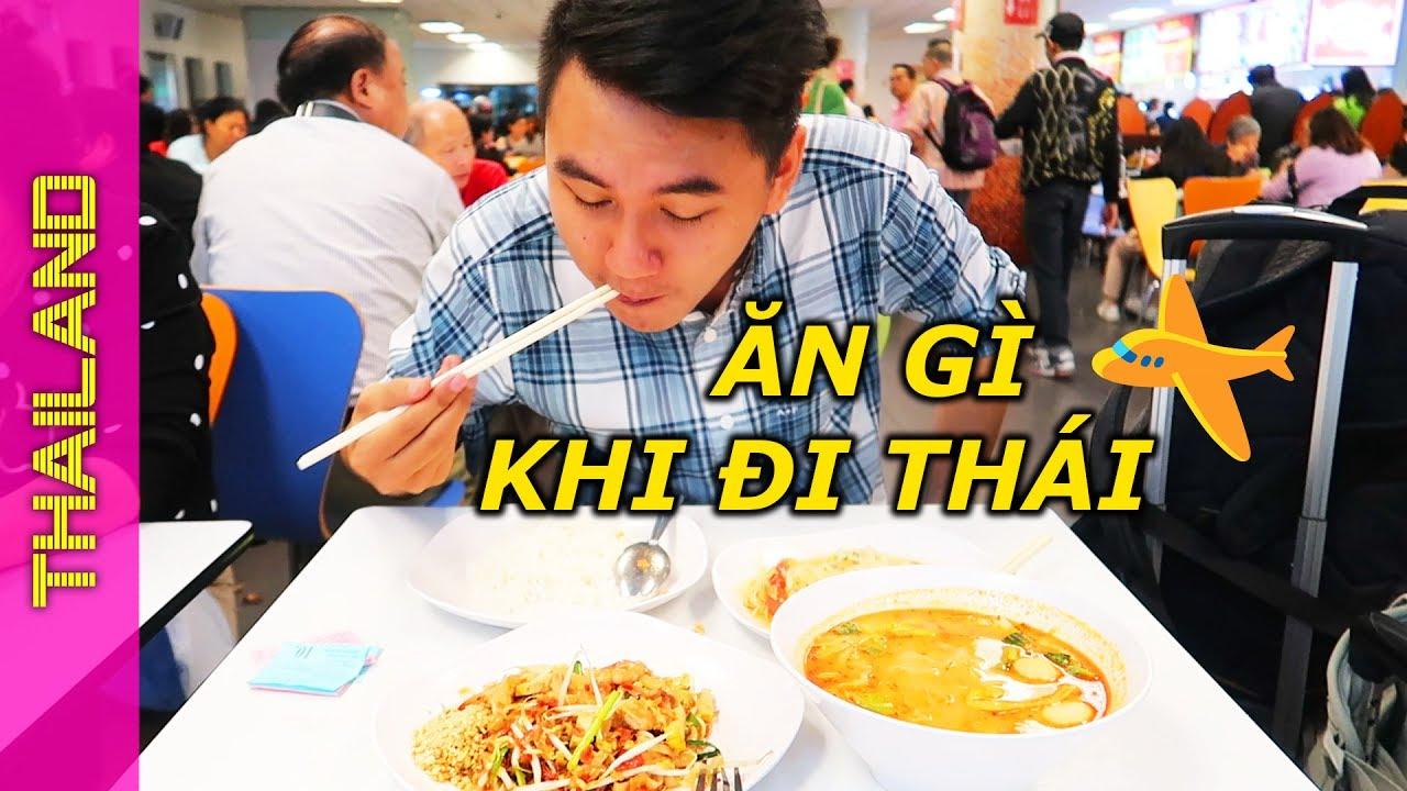 Chia sẻ KINH NGHIỆM DU LỊCH THÁI LAN – Ăn gì ngày đầu ở Bangkok?
