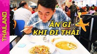 Chia sẻ KINH NGHIỆM DU LỊCH THÁI LAN - Ăn gì ngày đầu ở Bangkok?